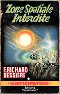 FNA 126 - RICHARD-BESSIERE, F. - Zone Spatiale Interdite (BE+) - Fleuve Noir