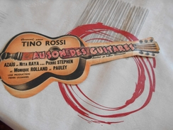 188 - AU Son Des Guitares, Film Paramount Avec TINO ROSSI , En Forme De Guitare - Publicités