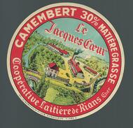 Etiquete Fromage   Camembert Le Jacques Coeur  Coopérative Laitière De Rians - Fromage