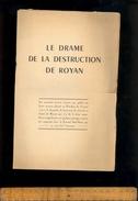 LE DRAME DE LA DESTRUCTION DE ROYAN Lettre Au Président Du Conseil Par Paul METADIER / WWII Bombardements 1945 - Documents Historiques