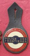 INSIGNE  POLICE Des FRONTIERES - Police