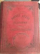 Nouvel Atlas Illustré  1896 - La France Et Ses Colonies 108 Cartes - Bücher, Zeitschriften, Comics