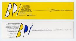Marque-page BPI Bibliothèque Publique D'Information - Bibliothèque Encyclopédique Multimédia - Centre Georges Pompidou - Marque-Pages