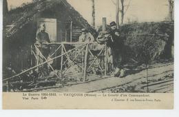 GUERRE 1914-18 - VAUQUOIS - Le Gourbi D'un Commandant - War 1914-18