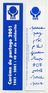 Marque-page CCFD - Carême De Partage 2001 - 40 Ans De Solidarité - Paix Peace Paz Pace Frieden - Marque-Pages