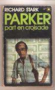 RICHARD STARK- PARKER PART EN CROISADE - Carré Noir N° 185 - 1974 - Hachette - Point Rouge