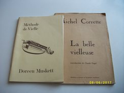 Méthode De Vielle-la Belle Vielleuse - Musique