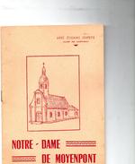 Notre -Dame De MOYENPONT Par L'abbé ETIENNE SERPETTE - Picardie - Nord-Pas-de-Calais