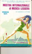 1-LIBRETTO MOSTRA INTERNAZIONALE DI MUSICA LEGGERA VENEZIA 1971 - Vocals