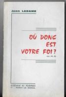 Ou Donc Est Votre Foi 1969 - Religion