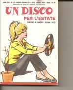 1-LIBRETTO UN DISCO PER L ESTATE 1973 - Musica & Strumenti