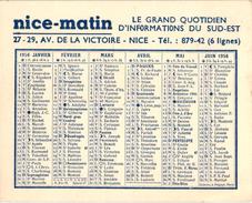 CALENDRIER 1956 ..  PUB. NICE MATIN ... L'ESPOIR ... QUOTIDIEN D'INFORMATIONS DU SUD EST  .. PRESSE - Calendriers
