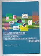 Guide De Lecture Du Panorama Des Timbres Poste De France 1849 - 2001 Michel Coste ( 77 Pages ) - Poste