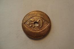 JETON  50 CENTIMES - Monetari / Di Necessità