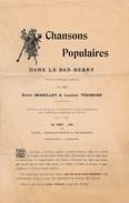 """Partition Publicitaire Pour La Préparation """" Chansons Populaires Dans Le Bas Berry """"  Emile Barbillat Laurian Touraine - Musique & Instruments"""
