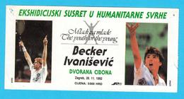 BORIS BECKER : GORAN IVANISEVIC - 1992. Tennis Match Ticket * Billet Billete Biglietto Tenis Germany Deutschland - Unclassified