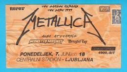 METALLICA - The Garage Remains The Same 1999. * Slovenia ( Ljubljana ) Concert Ticket Billet Biglietto Boleto - Concert Tickets