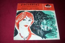 ZACHARIAS  ° MARJOLAINE  + 3 TITRES - Musicals