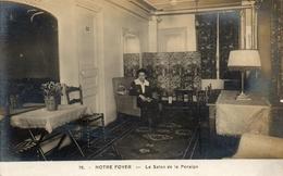 Paris 16eme Rue DAUNOU....notre Foyer..le Salon De La Pension....carte No 19 - France