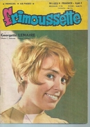 FRIMOUSSETTE  N° 102  -  CHAPELLE  1970 ( GEORGETTE LEMAIRE / FERNAND RAYNAUD ) - Petit Format
