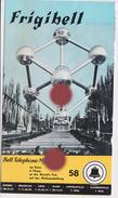 Exposition Expo 58 Bruxelles FRIGIBELL  BELL TELEPHONE  ATOMIUM - Publicidad