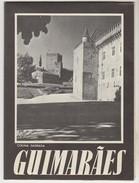 Tourism Brochure * Portugal * Guimarães * 1957 - Tourism Brochures