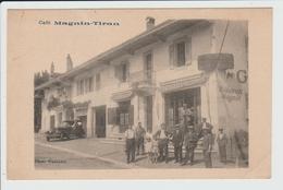 EVIAN LES BAINS - HAUTE SAVOIE - CAFE MAGNIN TIRAN - Evian-les-Bains