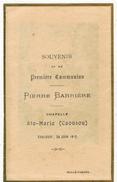 Année 1912 TOULOUSE Chapelle Ste Marie Le CAOUSOU Pierre BARRIERE IMAGE SOUVENIR COMMUNION - Communion