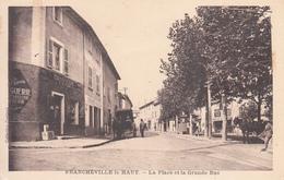 69 - Francheville Le Haut : La Place Et La Grande Rue - CPSM écrite - Frankreich