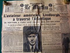 Le Matin Dimanche 23 Mai 1927 Arrivée De Lindbergh Au Bourget - Newspapers