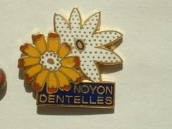PIN´S NOYON - DENTELLES DE CALAIS - Marques