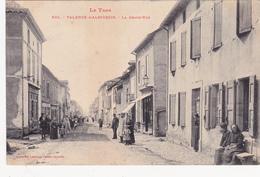 CPA Animée (81) VALENCE D' ALBIGEOIS La Grand' Rue - Valence D'Albigeois