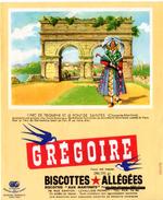 """Buvard Grégoire, Biscottes Allégées. Biscottes """" Aux Martinets """". Illustration : L'arc De Triomphe Et Le Pont De Saintes - Biscottes"""