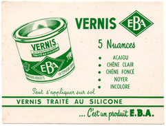 Buvard Vernis EBA, Vernis Traité Au Silicone. - Peintures