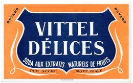 Buvard Vittel Délices, Soda Aux Extraits Naturels De Fruits. - Softdrinks