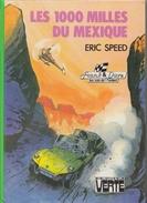 Les 1000 Milles Du Mexique - D' Eric Speed - Bibliothèque Verte - 1978 - Biblioteca Verde
