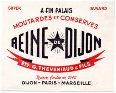 Buvard Moutardes Et Conserves Reine De Dijon. Ets G.Theveniaud & Fils. Dijon - Paris - Marseille. - Moutardes