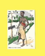 Carte Humour Afrique Illustrateur P Huguet Aides Toi Le Ciel T Aidera  TBE - Huguet