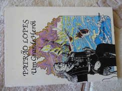 PATRAO LOPES UM GRANDE HEROI (en Langue Portugaise) - Livres, BD, Revues