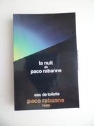 Tigette Ou  Tube De Parfum Echantillon  1,5 Ml  Eau De Toilette Pour La Nuit  De PACO RABANNE - Miniatures Modernes (à Partir De 1961)