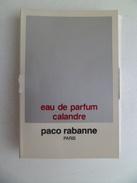 Tigette Ou  Tube De Parfum Echantillon  1,5 Ml  Eau De Parfum  Calandre  De PACO RABANNE - Miniatures Modernes (à Partir De 1961)
