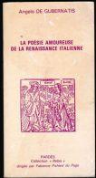 Angelo De Gubernatis - La Poésie Amoureuse De La Renaissance Italienne - Livres, BD, Revues