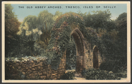 The Old Abbey Arches, Tresco, Isles Of Scilly, C.1940 - Douglas Postcard - Scilly Isles