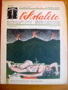 Suisse: L'Arbalète, Journal Satirique 1916-17 - Edmond Bille Cofondateur 1er Août 1917 - Newspapers