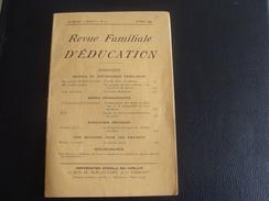 REVUE FAMILIALE D EDUCATION        Revue Mensuelle - 1900 - 1949
