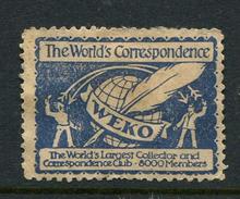 """The Worlds Correspondence WEKO Reklamemarke Poster Stamp Vignette No Gum 1 3/8 X 1 1/8"""" - Cinderellas"""