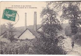 88 Le Clerjus Et Ses Environs- Le Laminoir Et La Fonderie De La Chaude-eau. édit Derosier, Tb état. - Autres Communes