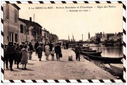 Y1550 LE GRAU DU ROI QUAI DES POILUS ARRIVEE DU TRAIN 2 SCANS - Le Grau-du-Roi
