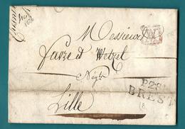 Finistère - Brest Pour Lille (Nord). Lettre En Port Payé De 1826. Gridde AV Entrelacés (Affranchissement Vérifié) - Marcofilie (Brieven)
