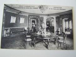 T27 PARIS CREDIT LYONNAIS Salon De Reception Du Bureau Des Etrangers    1907 - France